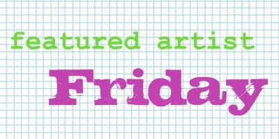 featured+artist+Friday.jpg